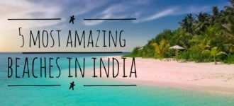5 Most Amazing Beaches in India For 2020 | Travel Tips