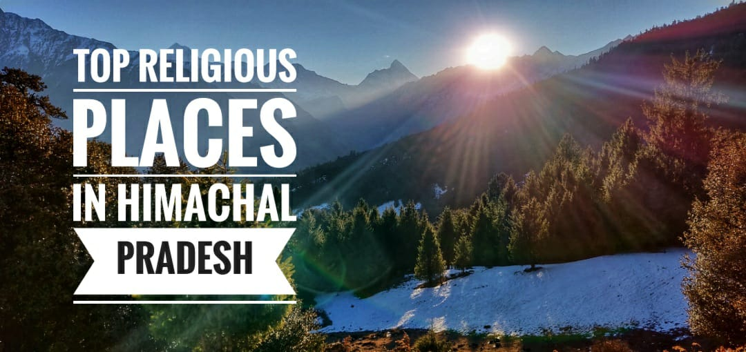 Top 5 Religious Places in Himachal Pradesh