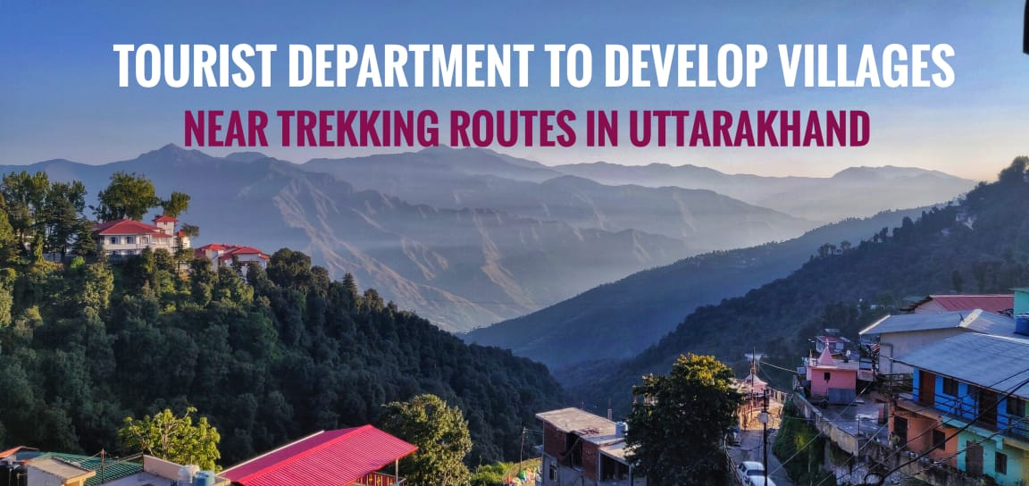 Tourist Department to develop Villages near Trekking Routes