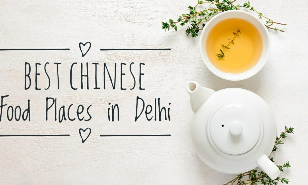 Best 5 Chinese Food Places in Delhi