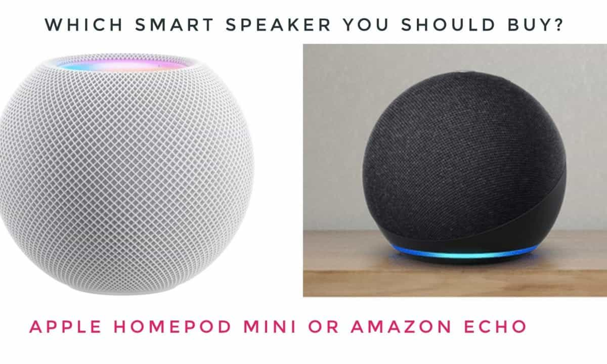 Apple HomePod Mini vs Amazon Echo, Which one you should Buy?